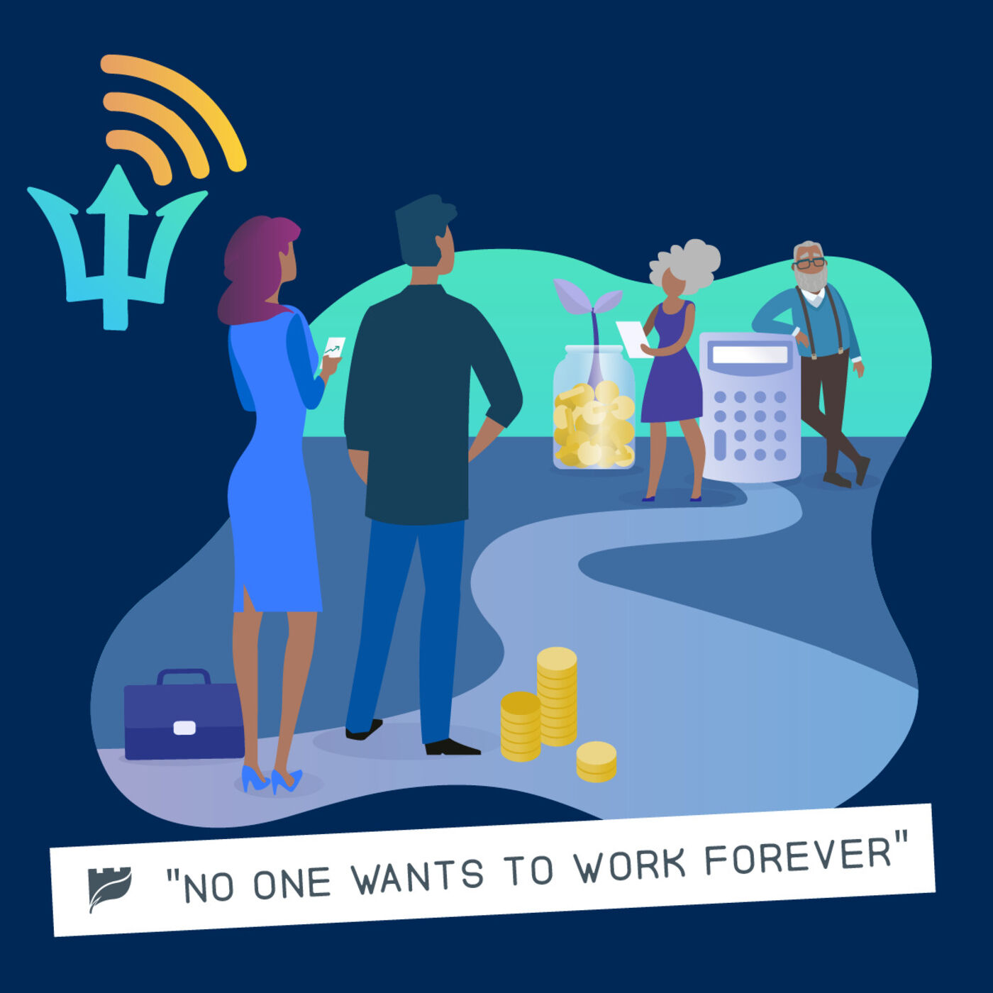 Ep. 15: No One Wants To Work Forever