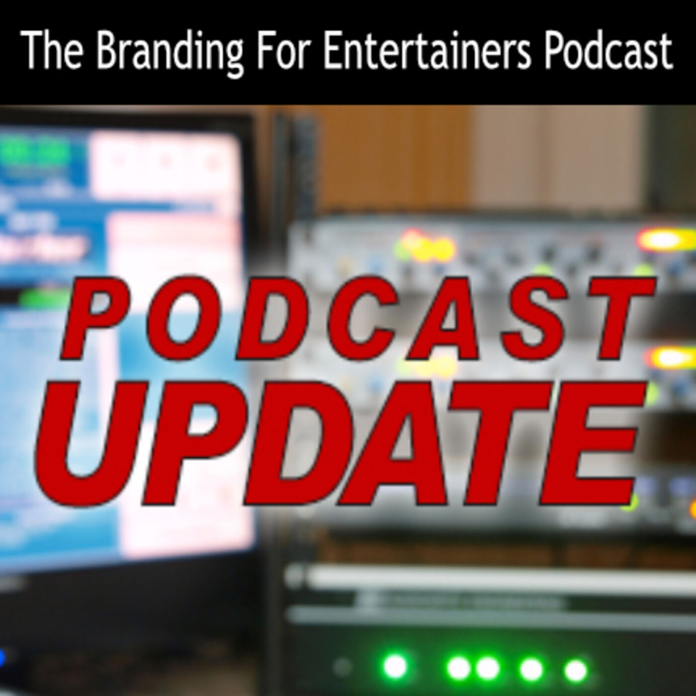 BFE EP04: Podcast Update