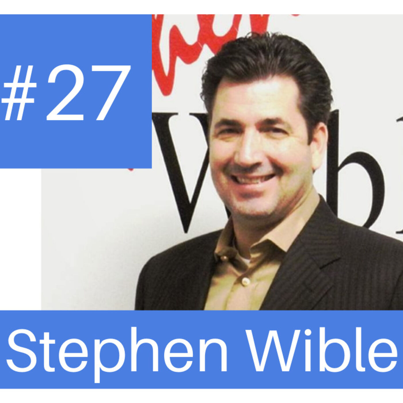 Podcast # 27-  How REALTORS can Build their Business Credit Profile w Stephen Wible