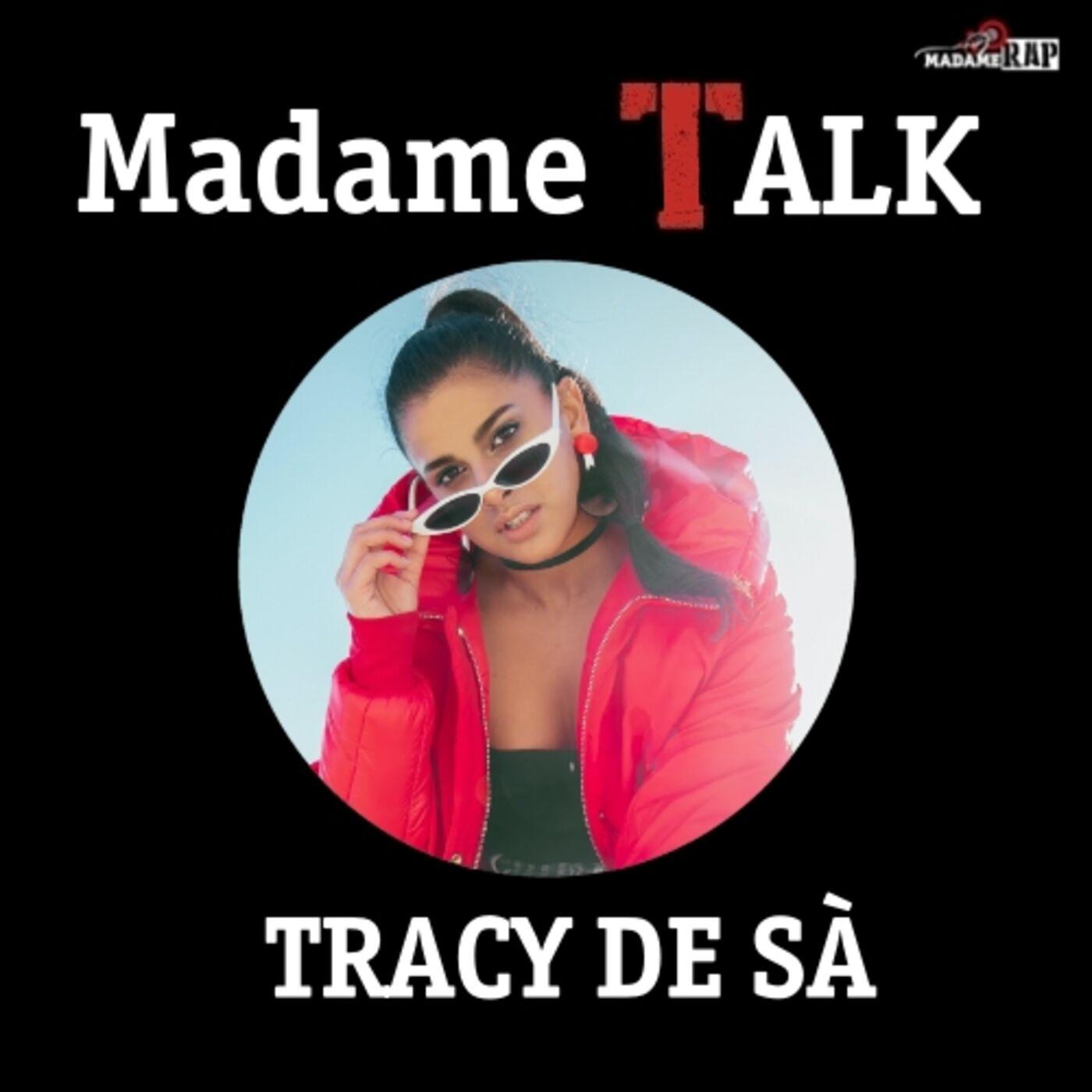 Madame Talk x Tracy De Sà
