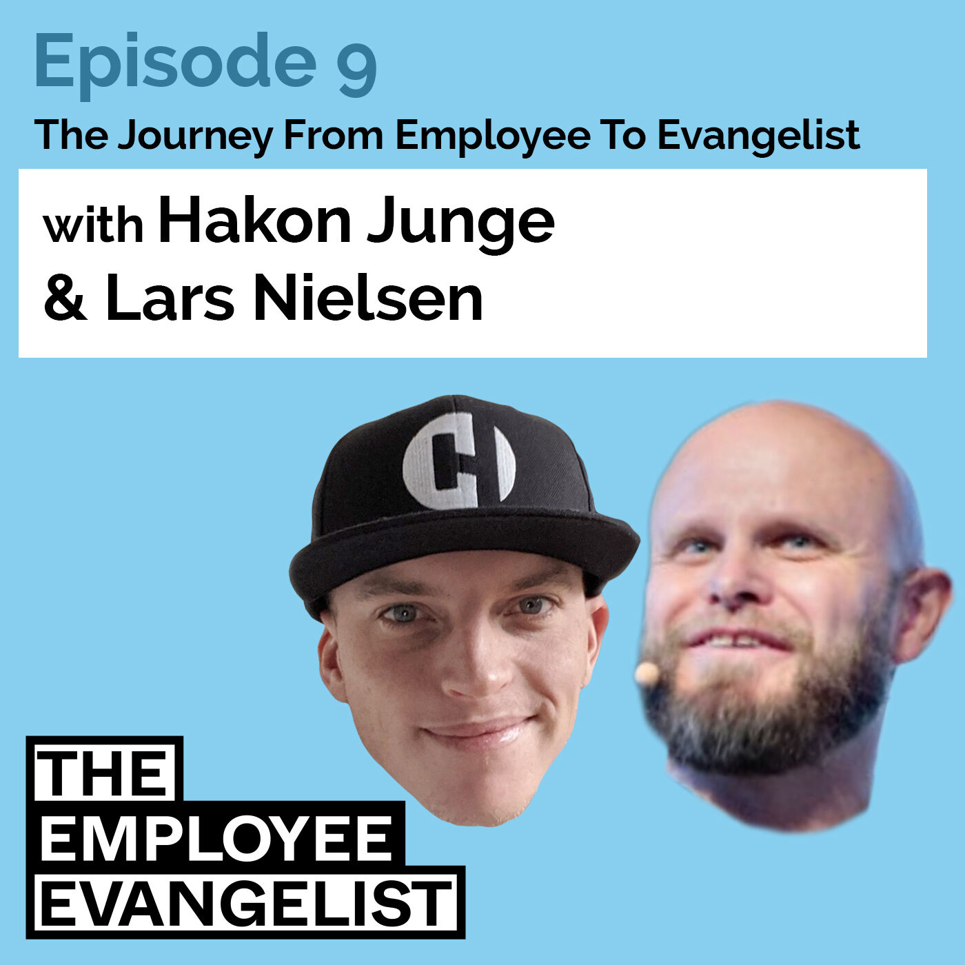 """Episode 9: """"How Great Leaders Can Help With Finding Your Next Adventure"""" with Lars Nielsen"""