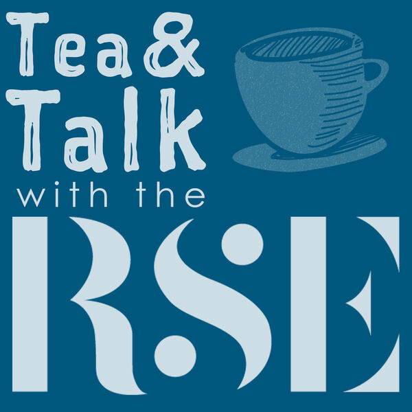 Tea and Talk with the RSE Podcast Artwork Image