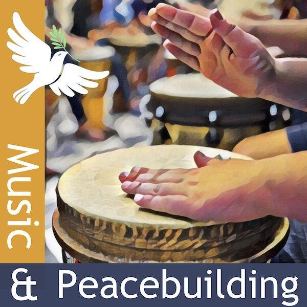 Music & Peacebuilding Podcast Artwork Image