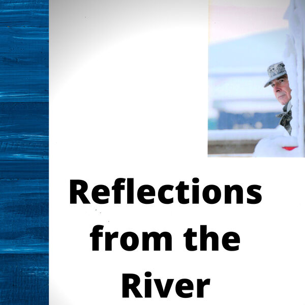 Reflections from the River Podcast Artwork Image