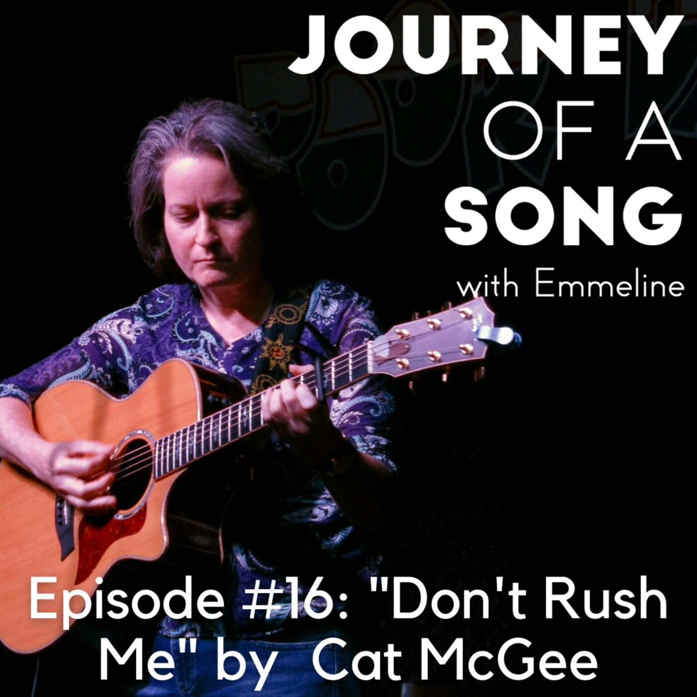 """Episode 16: """"Don't Rush Me"""" by Cat McGee"""