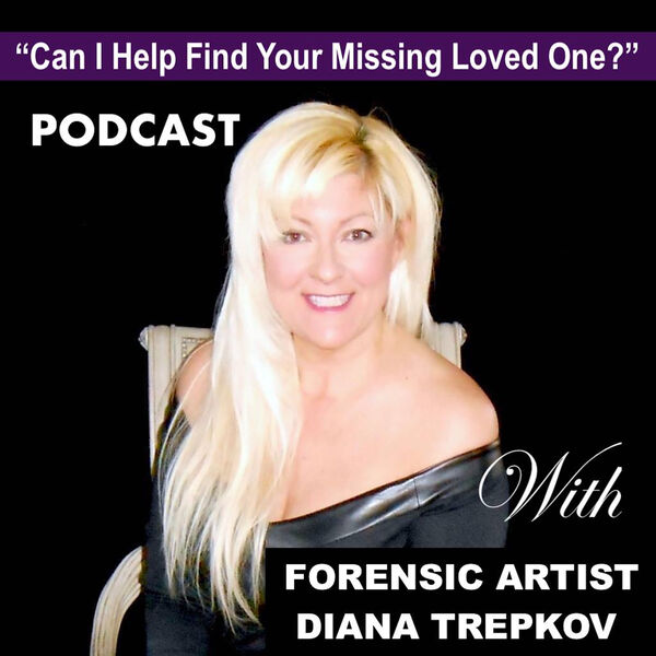 Can I Help Find Your Missing Loved One? Podcast Artwork Image