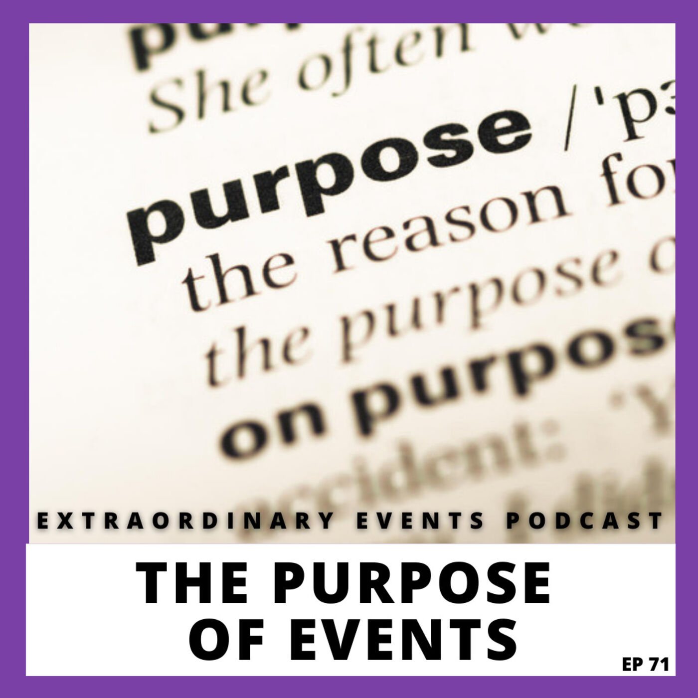 Ep 71: The Purpose of Events