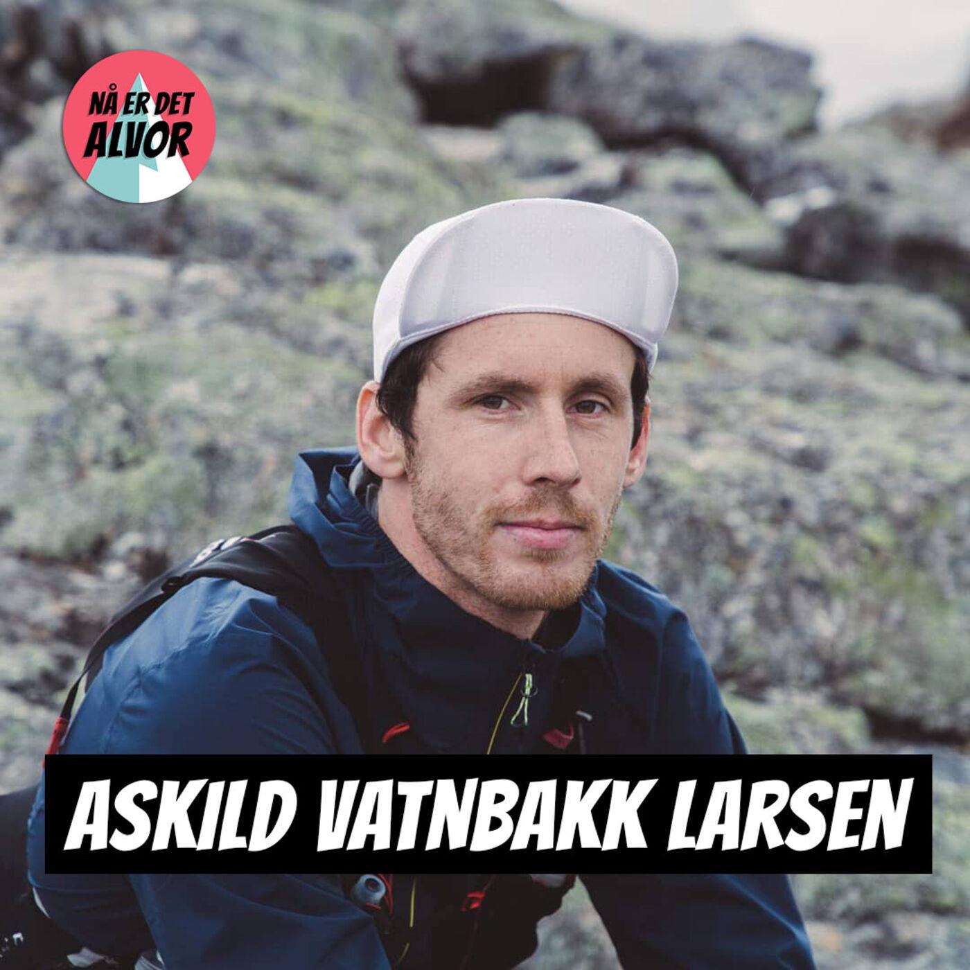 #131 - Askild Vatnbakk Larsen   Wattmåling For Terreng/Ultra-løpere, HRV, Dingsebomser, Patreon Q&A, Treningssnakk, Skadeoppdatering +++