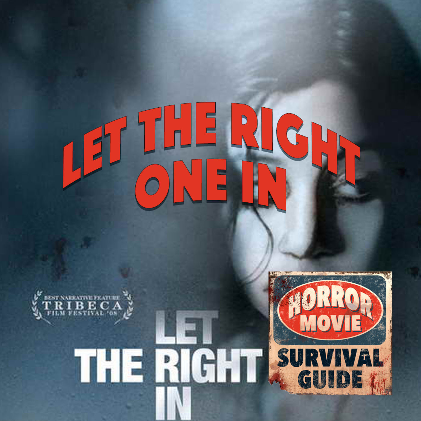 """Let the Right One In """"Squeal Piggy"""""""