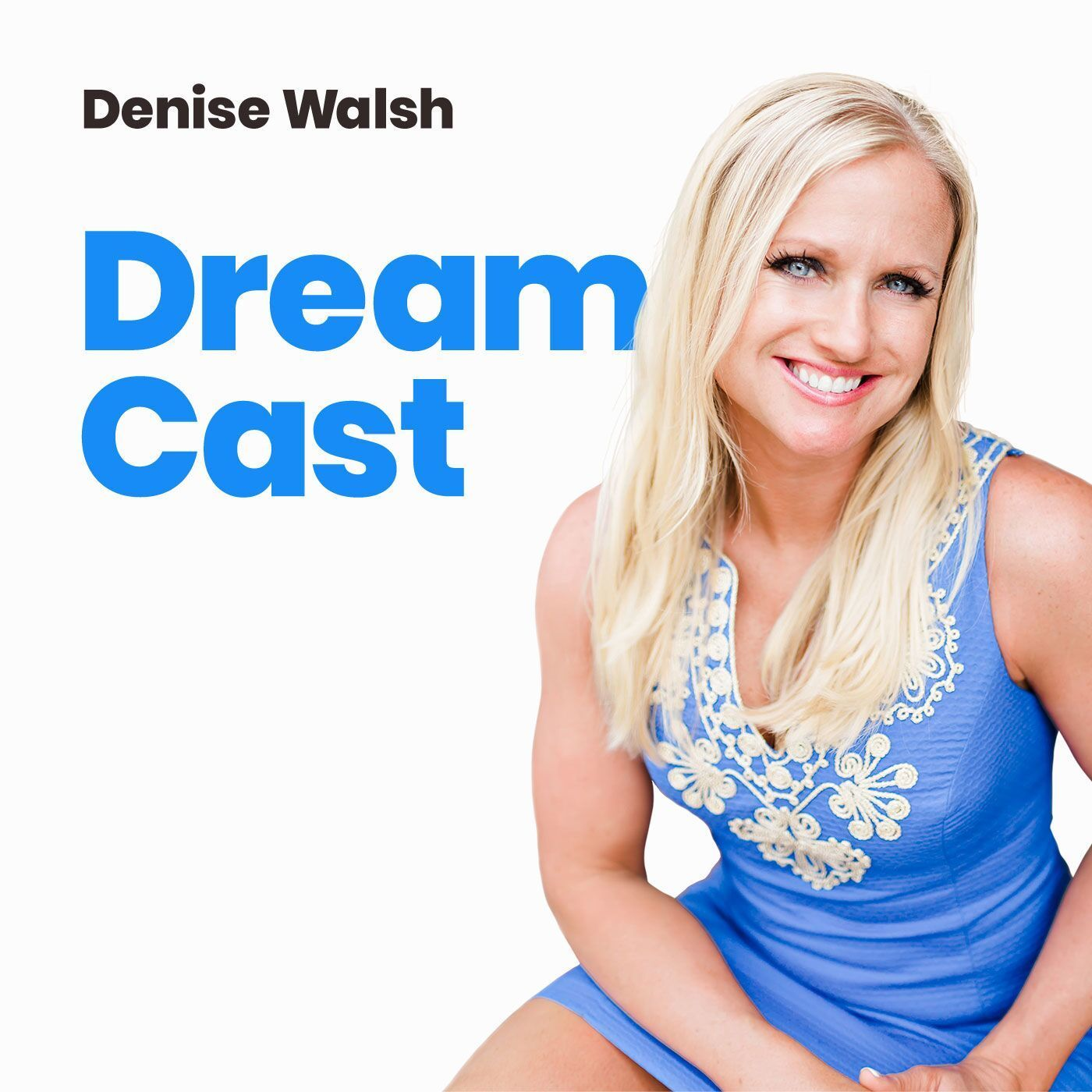 Episode 001 - How I Created My Dream Life