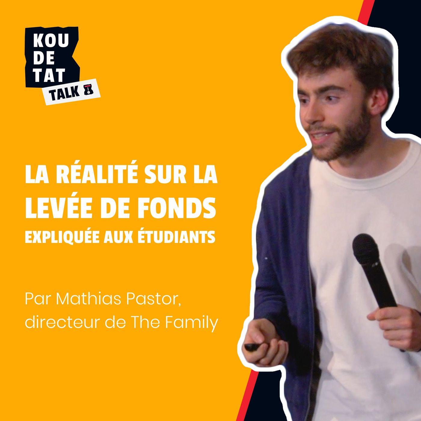 La réalité sur la levée de fonds expliquée aux étudiants, par Mathias Pastor, directeur à The Family