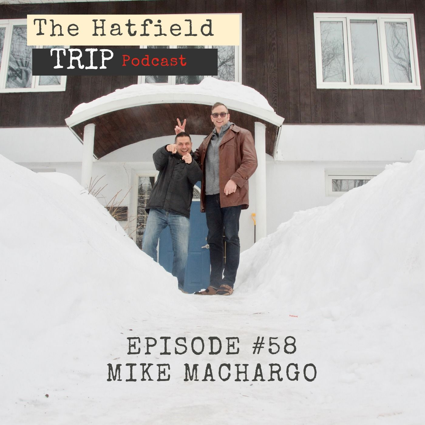 Episode #58 Mike Machargo
