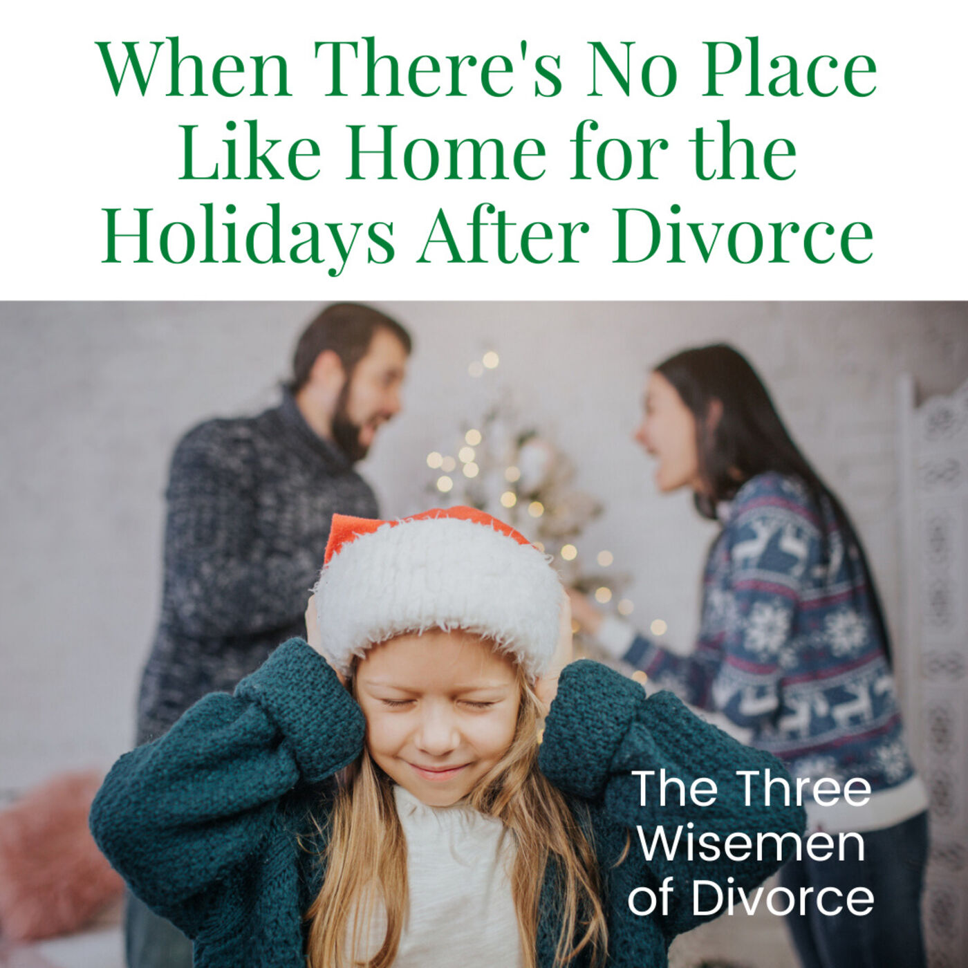 When There's No Place Like Home for the Holidays (After the Divorce)