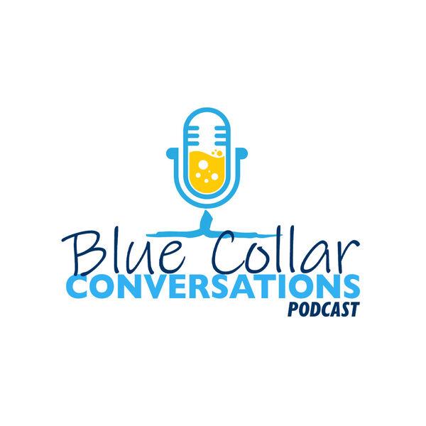Blue Collar Conversations  Podcast Artwork Image