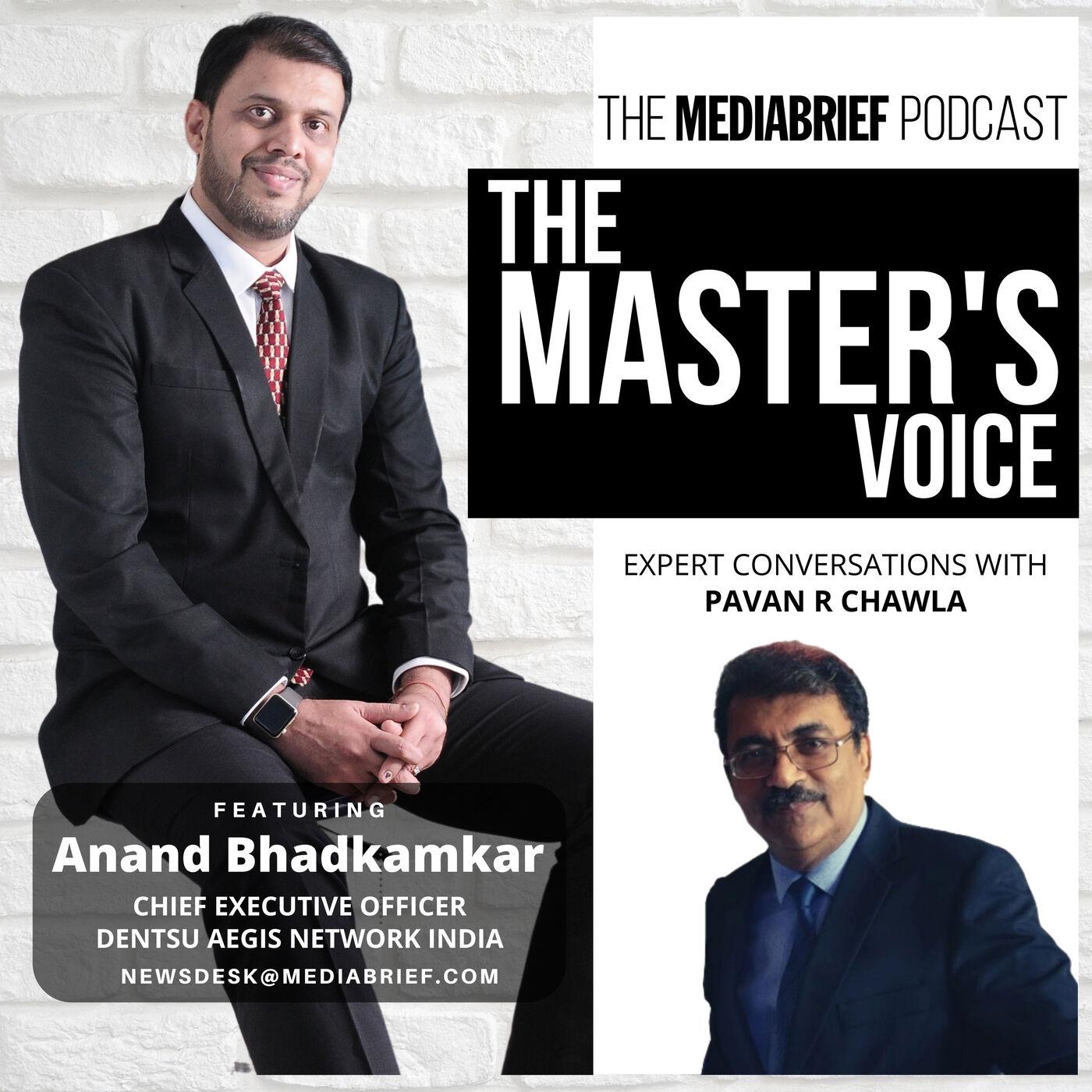 ANAND BHADKAMKAR - CEO - DAN INDIA ON THE MASTER'S VOICE
