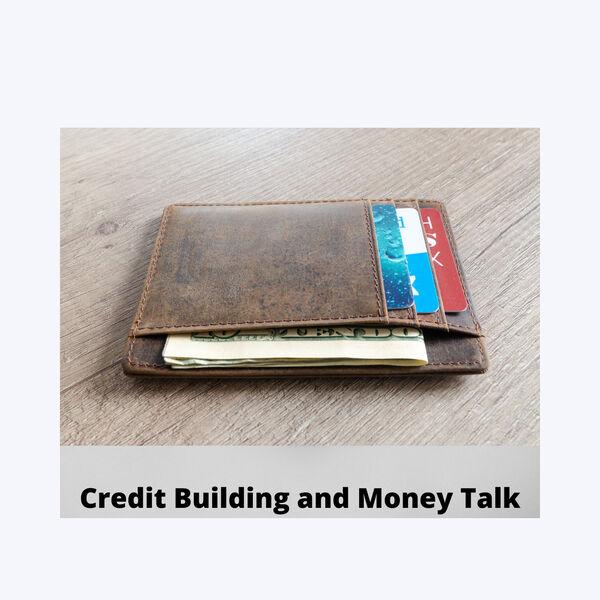 Credit Building and Money Talk Podcast Artwork Image