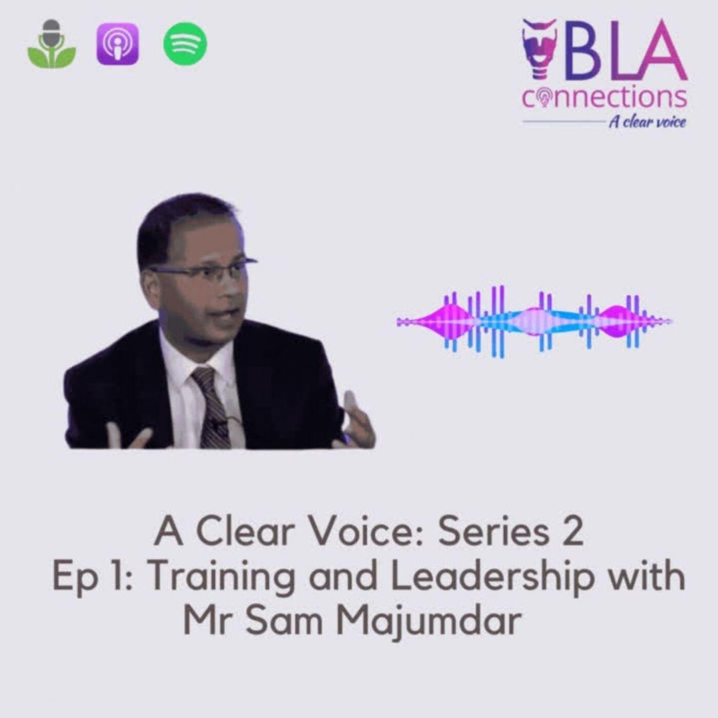 S2 Ep 1: Sam Majumdar on Training and Leadership
