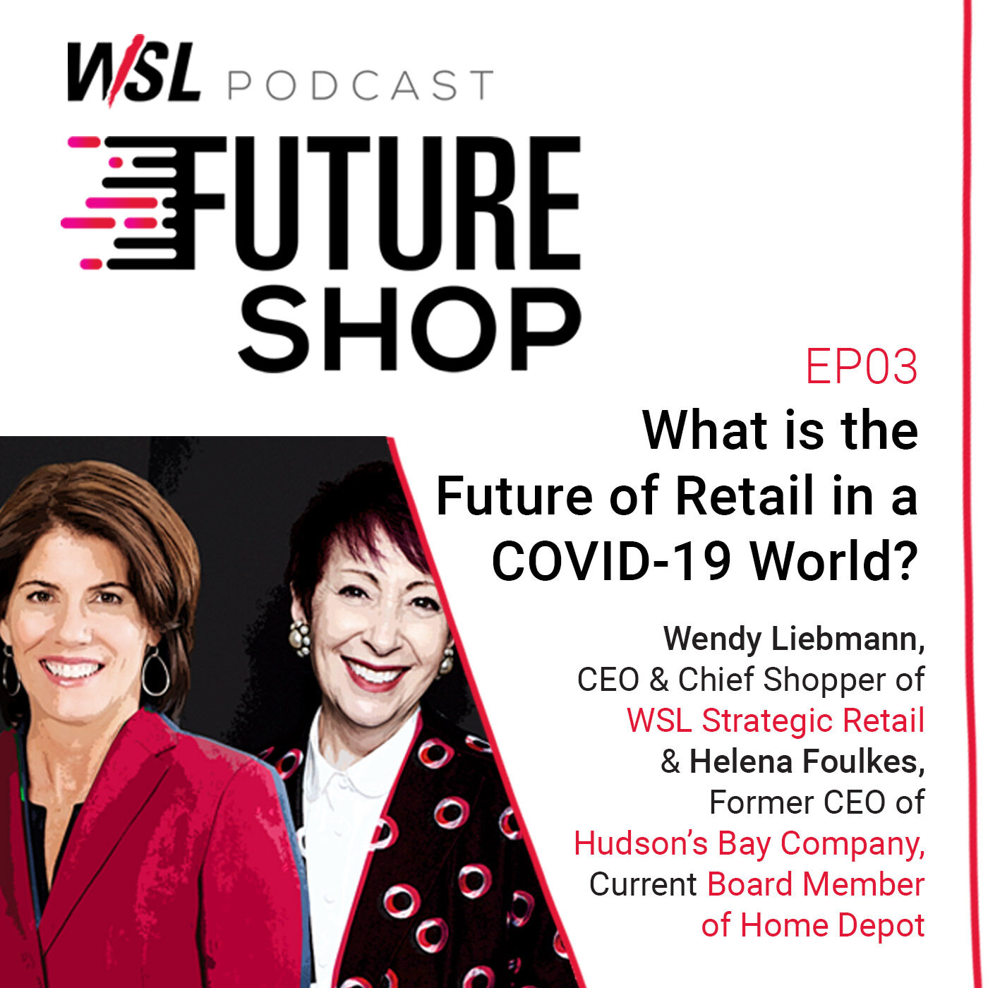 EP 03: What is the Future of Retail in a COVID-19 World?