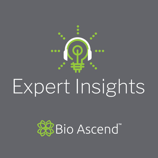 Expert Insights with Bio Ascend  Podcast Artwork Image