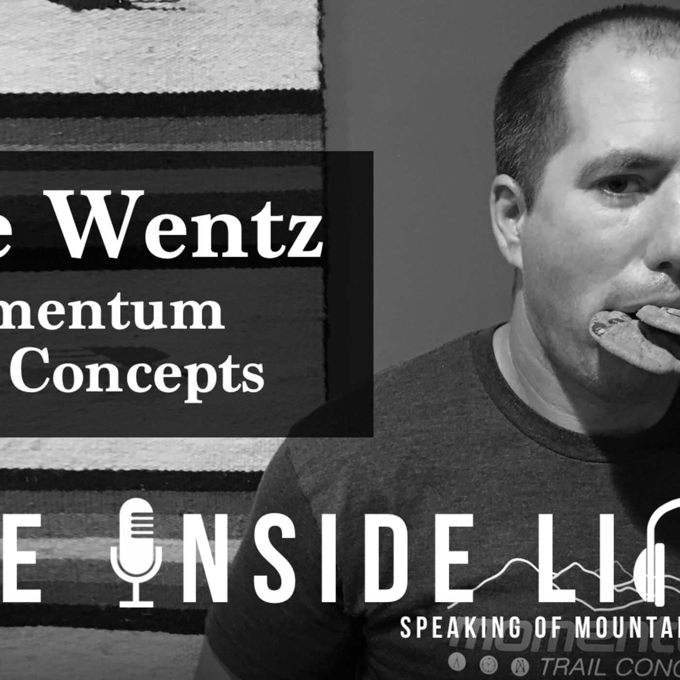 Trail Building, Back Injury and Downhill MTB - Steve Wentz of Momentum Trail Concepts - The Inside Line Podcast