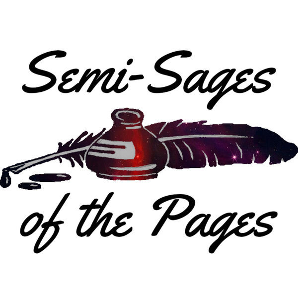 Semi-Sages of the Pages Podcast Artwork Image
