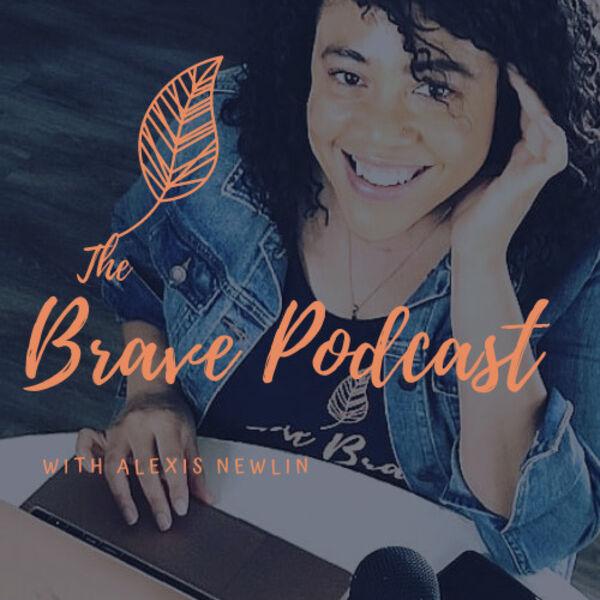 The Brave Podcast Podcast Artwork Image