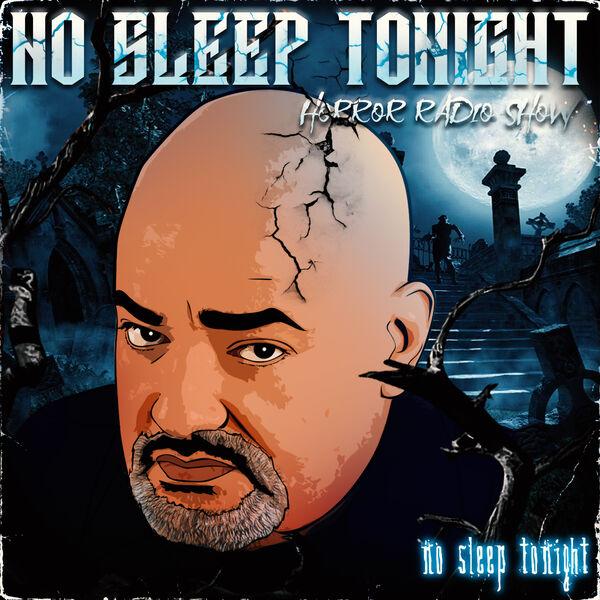 No Sleep Tonight Horror Radio Show Podcast Artwork Image