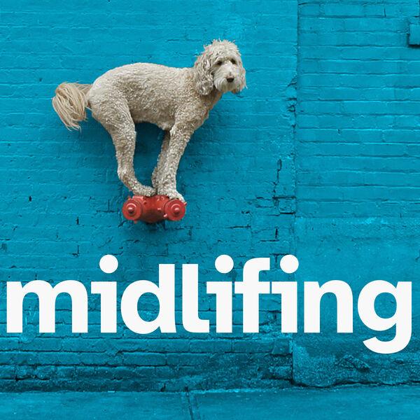 Midlifing Podcast Artwork Image