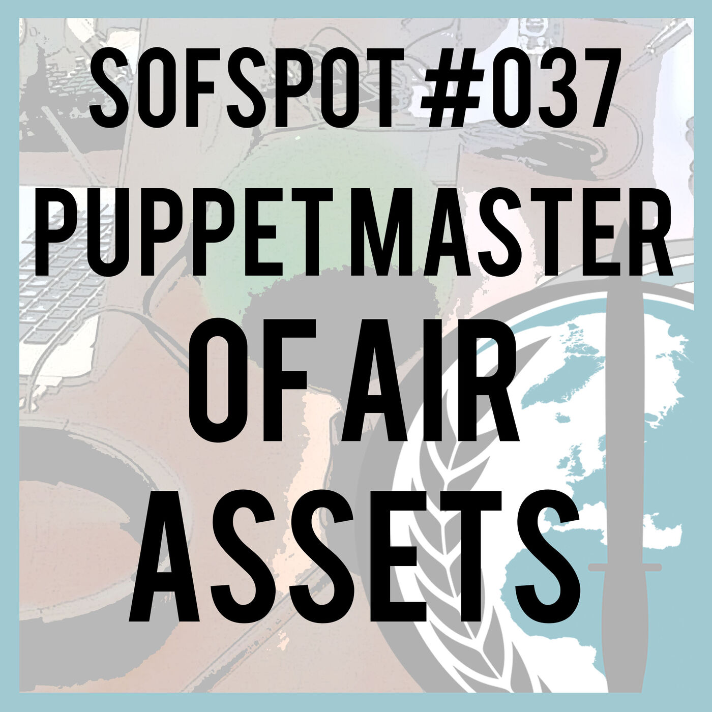 Puppet Master of Air Assets