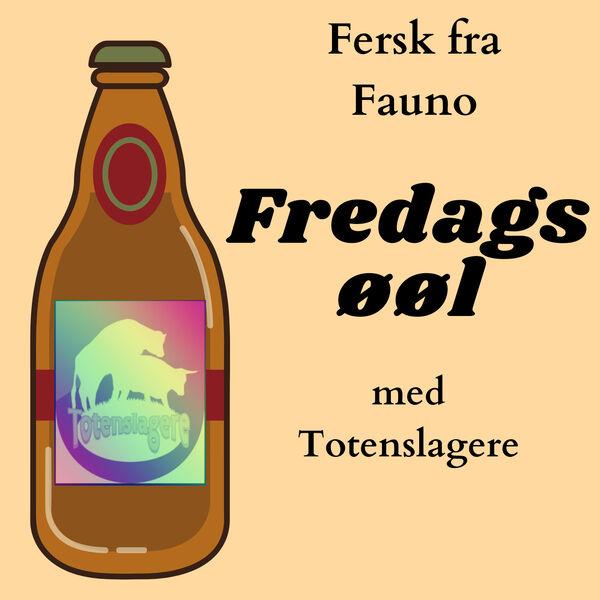 Fredags øøl med Totenslagere Podcast Artwork Image