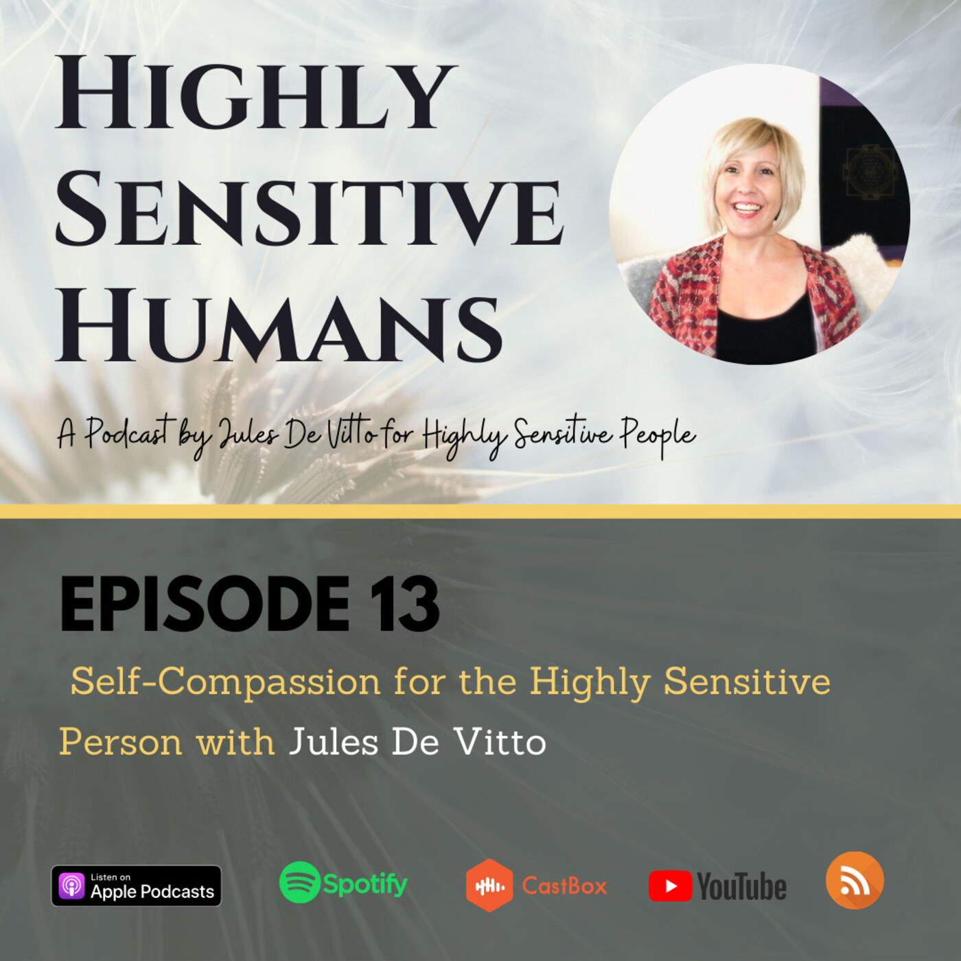 Self-Compassion for the Highly Sensitive Person