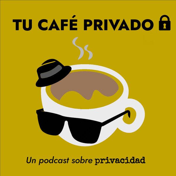 Tu Café Privado Podcast Artwork Image
