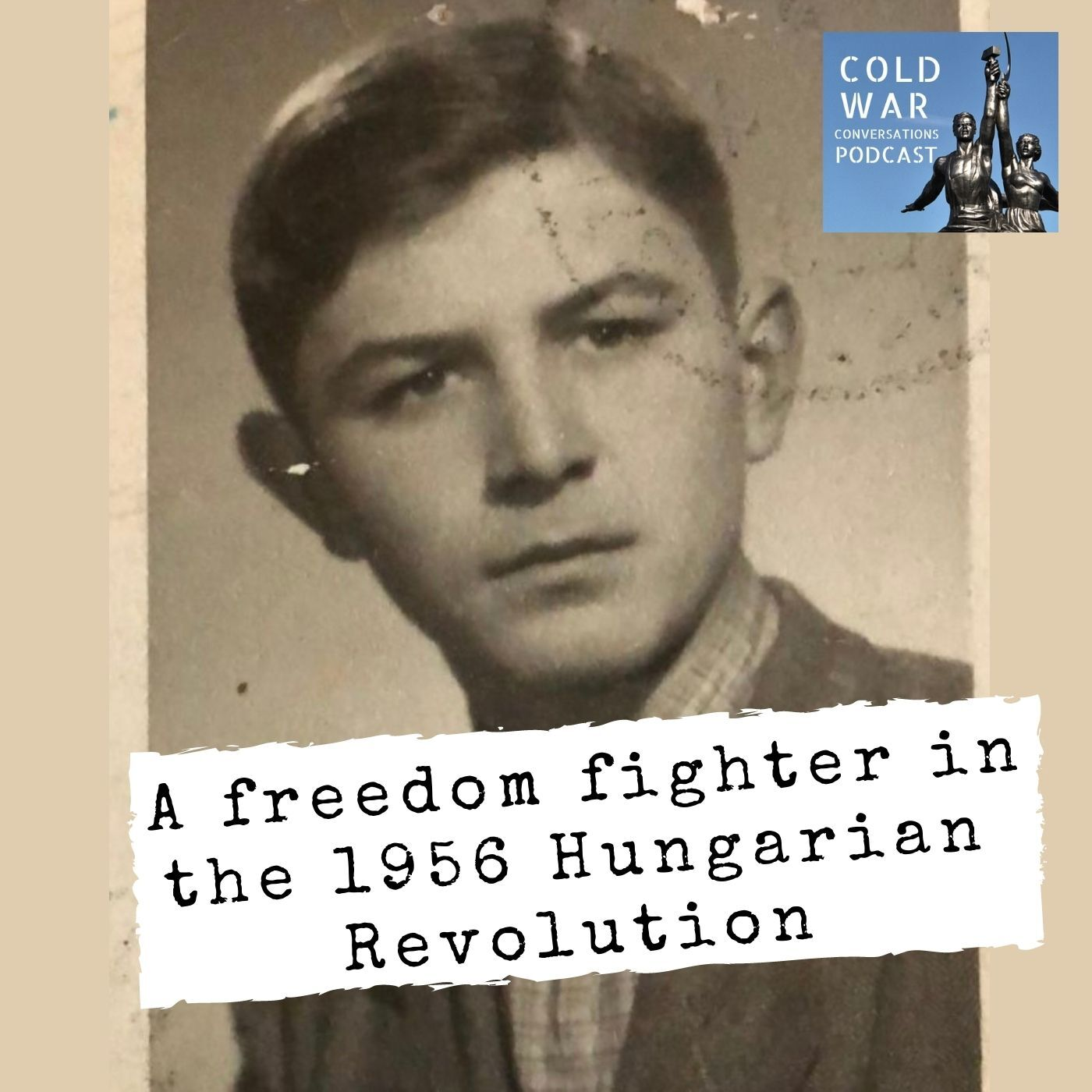 A freedom fighter in the 1956 Hungarian Revolution (159)