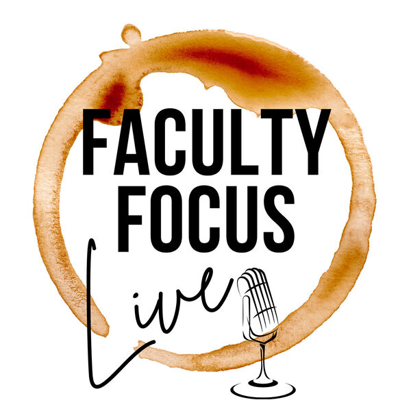 Faculty Focus Live Podcast Artwork Image