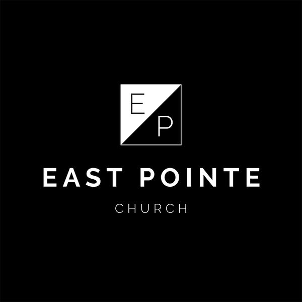 The East Pointe Church Podcast | Jacksonville, Florida Podcast Artwork Image