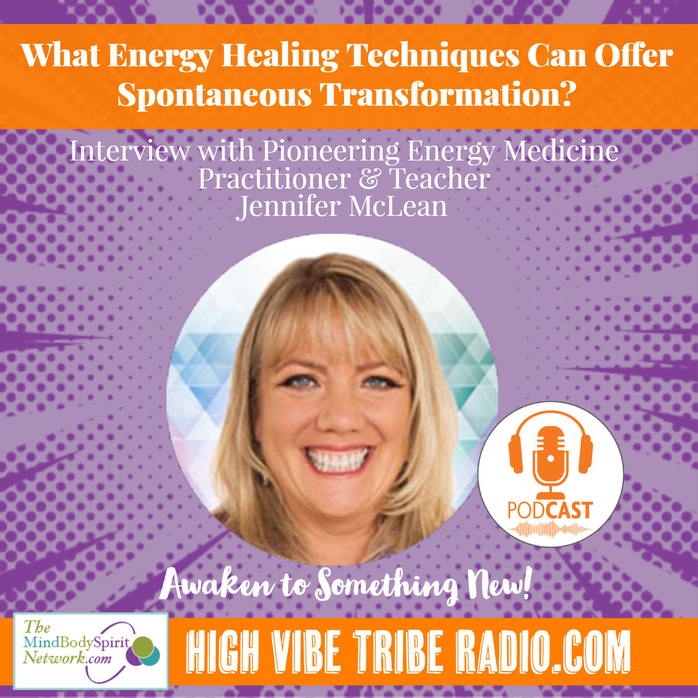 Interview with Energy Healing Pioneer Jennifer McLean