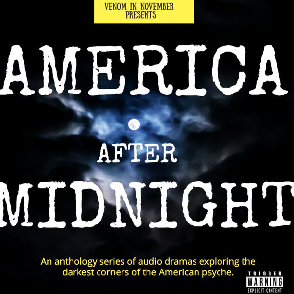 America After Midnight: Audio Drama for Strange Times Podcast Artwork Image