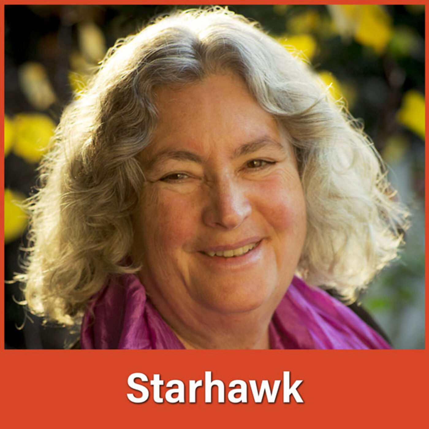 #30 Starhawk: Fostering Interconnection and Compassion
