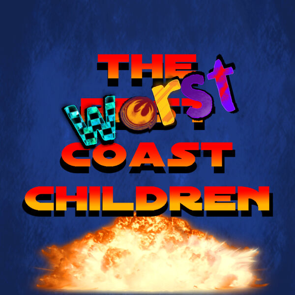 The Worst Coast Children X-Wing Podcast Podcast Artwork Image