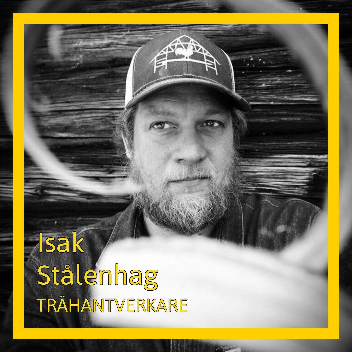 Isak Stålenhag - Trähantverkare