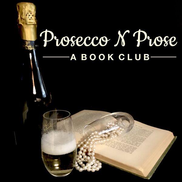Prosecco N Prose   A Book Club Podcast Artwork Image
