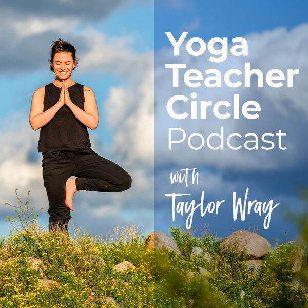 Yoga Teacher Circle Podcast Artwork Image