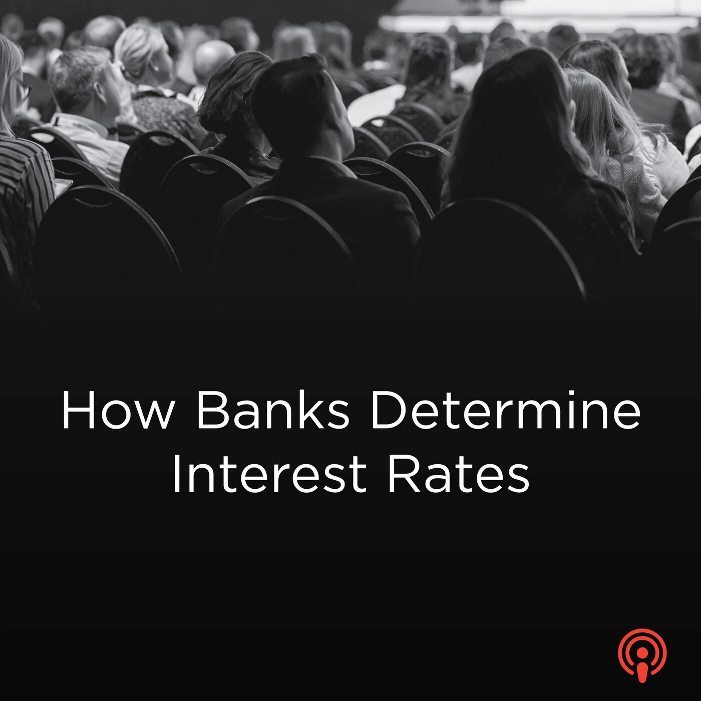 How Banks set Mortgage Interest Rates