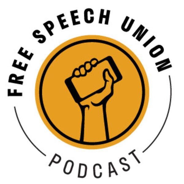Free Speech Union's Podcast Podcast Artwork Image