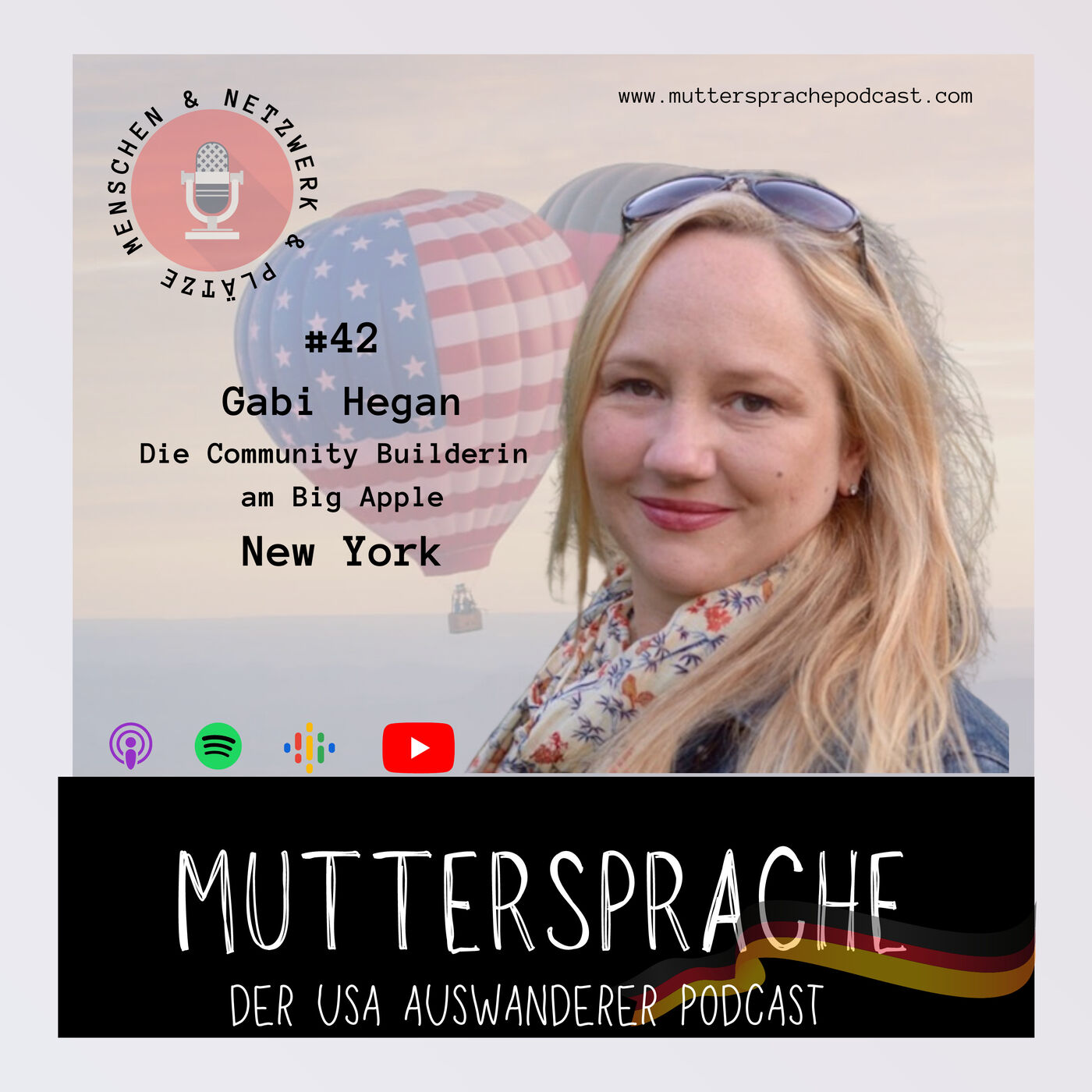 Folge 42: Die Community Builderin GABI HEGAN am Big Apple - NEW YORK