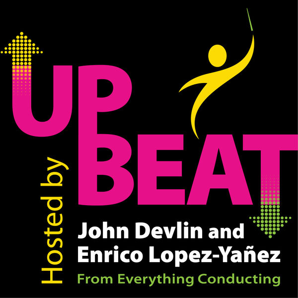 UpBeat from Everything Conducting Podcast Artwork Image