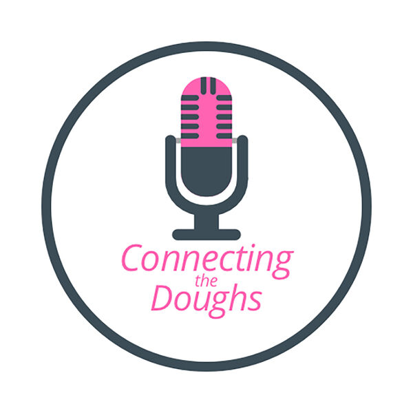 Connecting the doughs Podcast Artwork Image