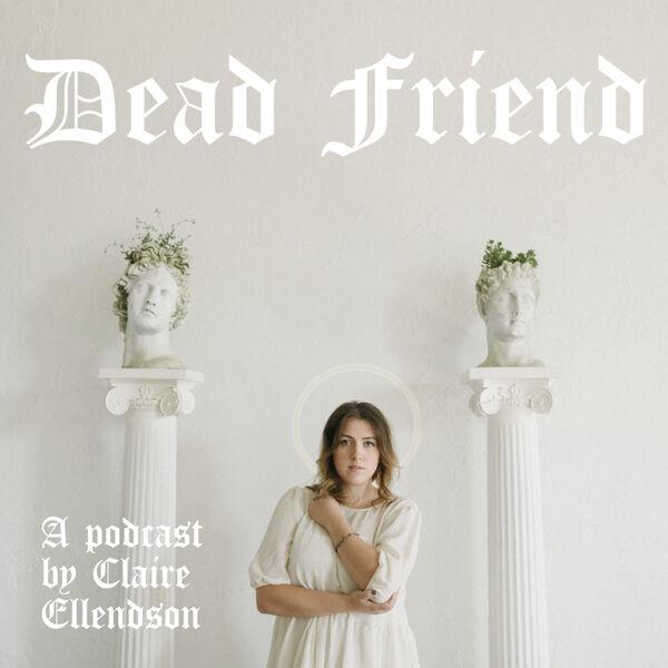 Dead Friend Saints Podcast Artwork Image