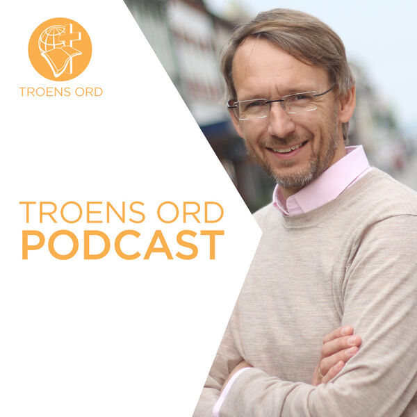 Troens Ord Podcast Podcast Artwork Image