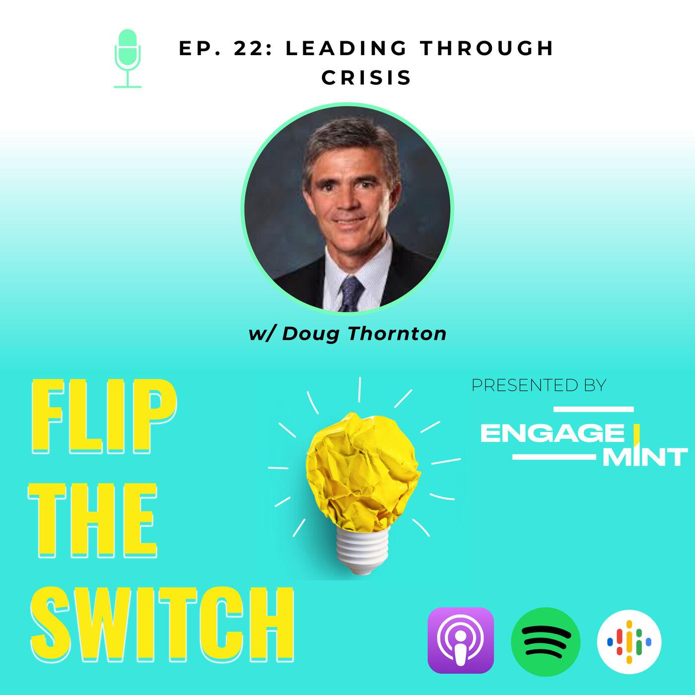 Leading Through Crisis w/ Doug Thornton